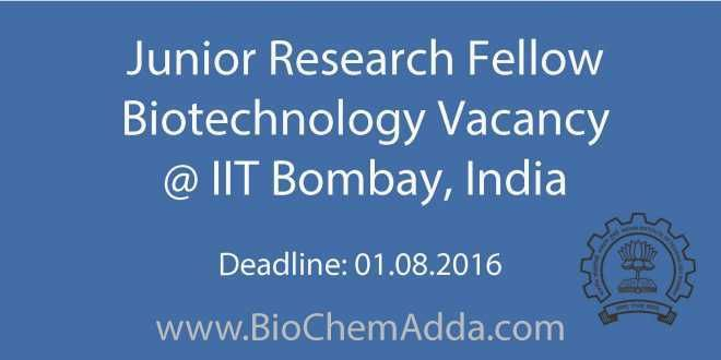 Junior Research Fellow Biotechnology Vacancy @ IIT Bombay