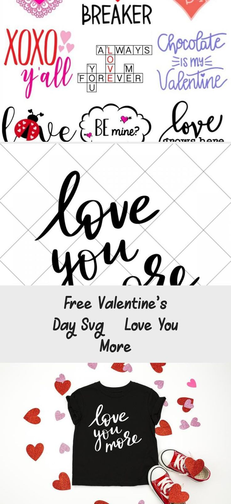 Download Free Valentine's Day Svg - Love You More | Love you more ...
