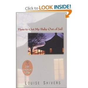 "Here to Get My Baby Out of Jail, by Louise Shiver. Set in Roxboro tobacco country, it was named best first novel of the year by USA Today in 1983. Reviews cite her beautiful language as ""prose to die for,"" and say her book will make you want to catch the next bus to North Carolina just to find such a place!"