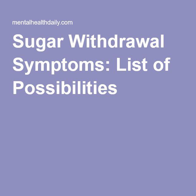 Sugar Withdrawal Symptoms: List of Possibilities