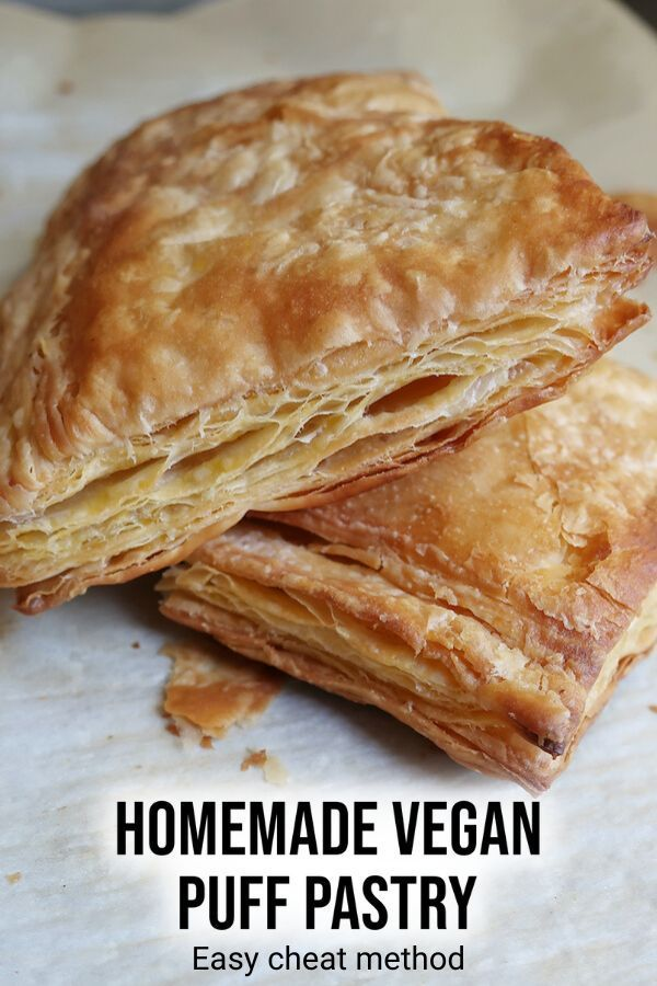How To Make Vegan Puff Pastry With Video From The Comfort Of My Bowl Recipe In 2020 Vegan Pastries Vegan Dessert Recipes Vegan Desserts