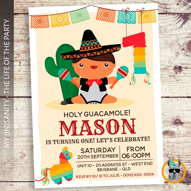 Mexican One Year Old Birthday Party Holy Guacamole You Are Invited For A One Mexican Birthday Parties 1 Year Old Birthday Party First Birthday Party Themes