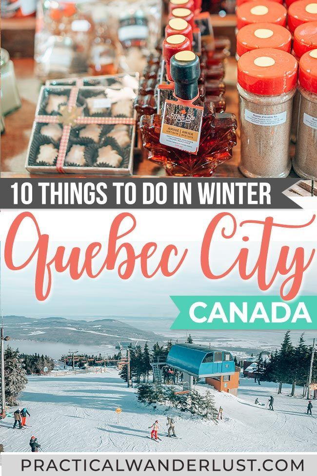10 Things To Do In Quebec City In The Winter The Ultimate Quebec City Winter Guide With Images Quebec City Winter Quebec City Canada Travel