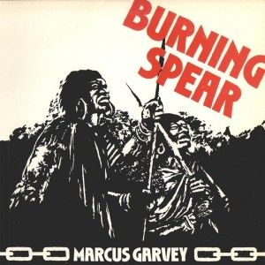 """Burning Spear, Marcus Garvey*****: This is one of the greatest reggae albums I have ever heard; however, I've really not listened to as much reggae music as I really should have. Given some recent reading I've been doing, I think I have a new-found respect for the music and where it comes from. And this album just brings it all to life. The title track and its following track, """"Slavery Days"""" are so powerful. Incredible music. Excellent album. 7/9/15"""
