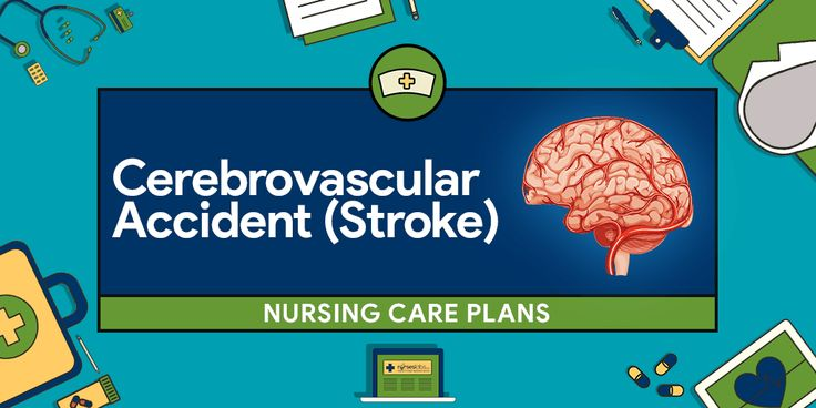 In this post you'll find 8 stroke nursing care plans (NCP). Stroke or cerebrovascular accident (CVA), brain attack, is a sudden impairment of cerebral circulation in one or more blood vessels supplying the brain.
