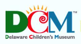 Delaware Children's Museum -  550 Justison Street, Wilmington, DE 19801 (302) 654-2340 http://www.delawarechildrensmuseum.org/