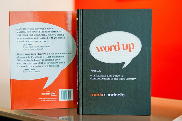 A Lexicon and Guide to 21st Century Communication. Mark McCrindle has entered the alien terrains of text-speak, web slang, Gen-Z dialect, among other domains, and returned with a guidebook, should we ever lose our way.