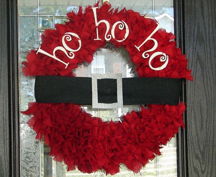Ho Ho Ho DIY Christmas wreath  DIY:  http://whipperberry.com/2011/01/tutorial-red-burlap-wreath.html Jessie would love this!!