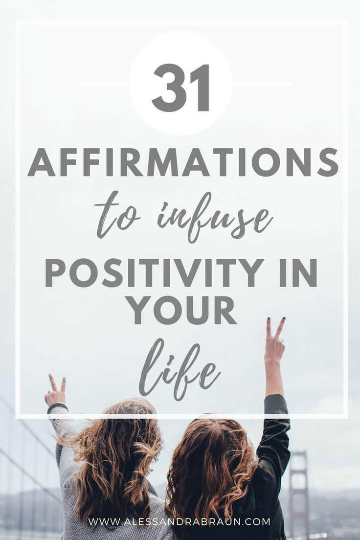 31 affirmations to infuse positivity in your life.