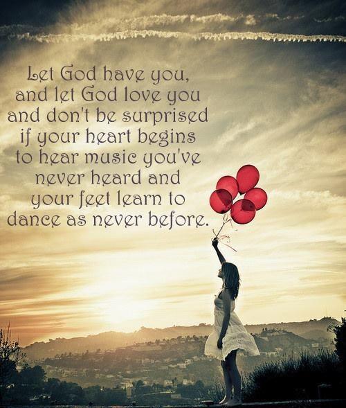 """❥ Let God love you(InJapanese:神のものになり、その方の愛を受け取ってください。その時聞いたことの音楽が心に響き足が今までにないやり方で踊り出すかもしれません。{""""Let the Journey Begin: Finding God's Best for Your Life""""と題する本の一節(p.133)By Max Lucado(マックス・ルケイド)})"""