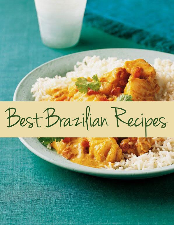 1355 best brazilian recipes images on pinterest brazilian recipes our best brazilian recipes forumfinder Images