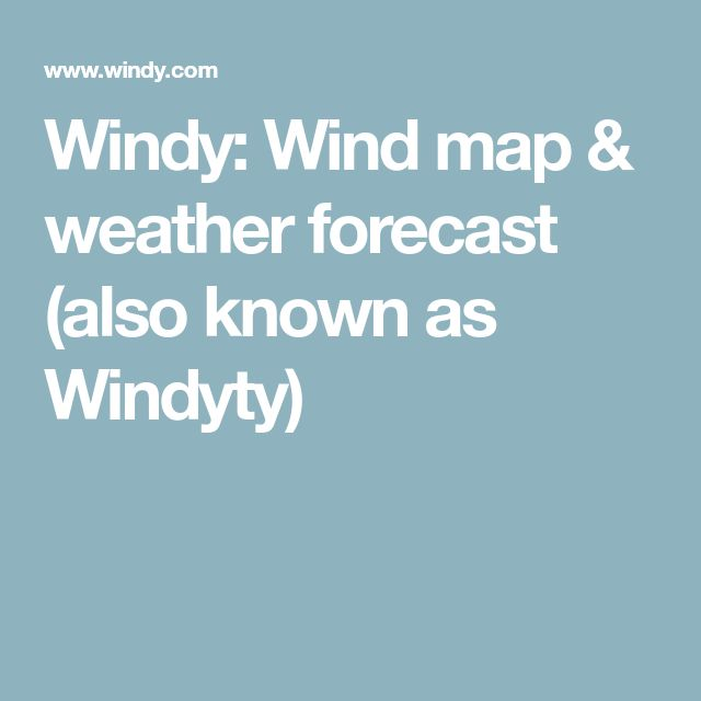 Windy: Wind map & weather forecast (also known as Windyty)
