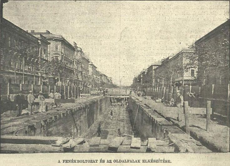 The construction of the first underground in Hungary, the 3rd in Europe,1896 -17. It can be seen how near the surface it actually was.