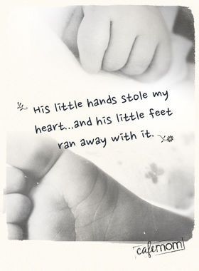 """""""His little hands stole my heart ... """" This quote about raising little boys gets us EVERY time! http://thestir.cafemom.com/being_a_mom/151084/13_inspirational_quotes_to_read"""