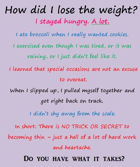 So true, I've worked my butt off to lose the weight...no ...