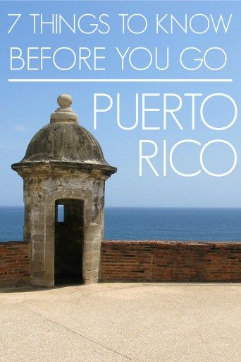 Know Before You Go: Puerto Rico