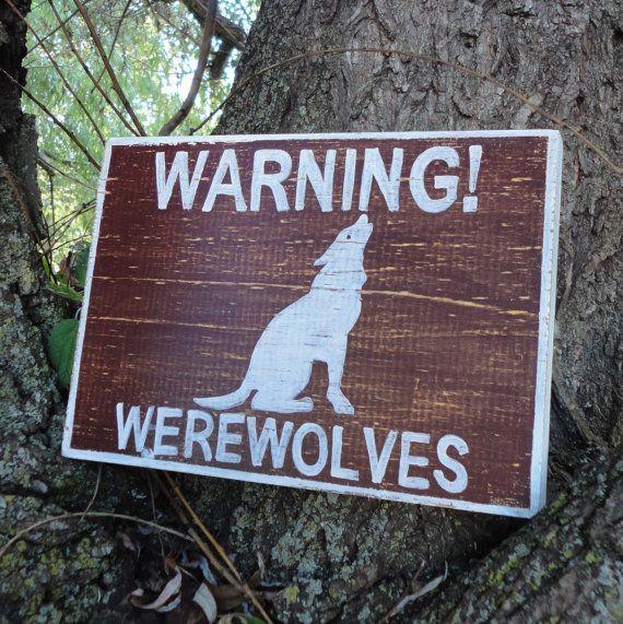 Warning! Werewolves! Wooden Sign