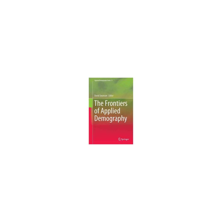 Frontiers of Applied Demography (Hardcover)