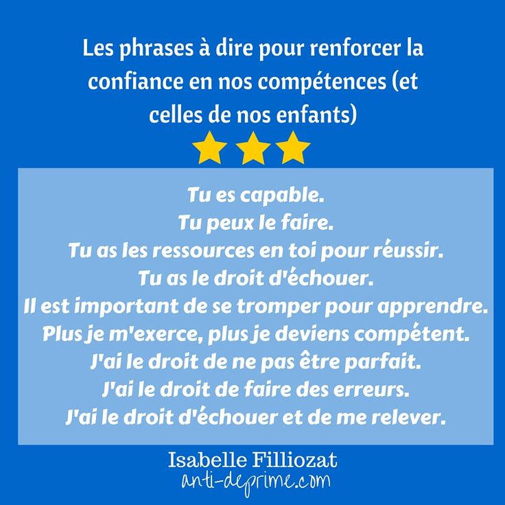 Les compétences ne sont pas innées, elles s'acquièrent avec le temps et à force d'entrainement. Isabelle Filliozat nous guide pour retrouver confiance en elles.