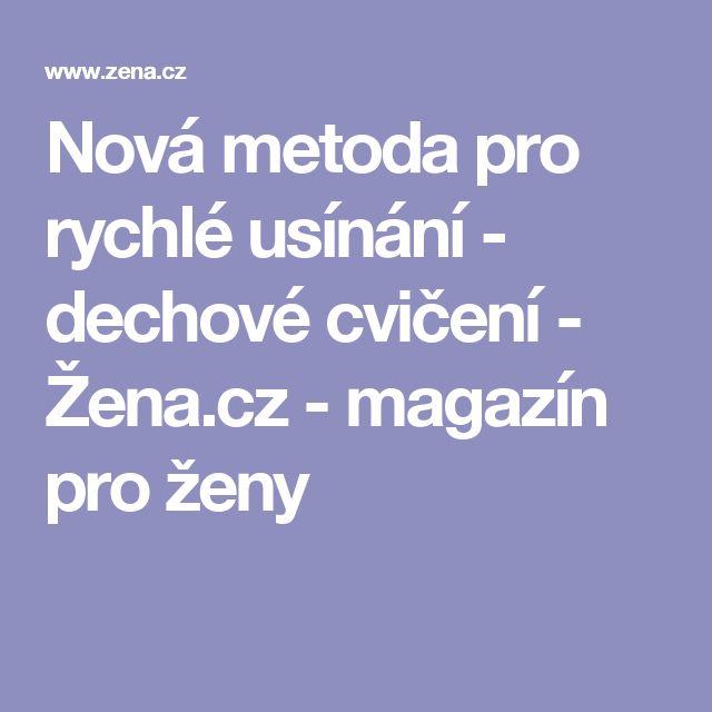Nová metoda pro rychlé usínání - dechové cvičení - Žena.cz - magazín pro ženy