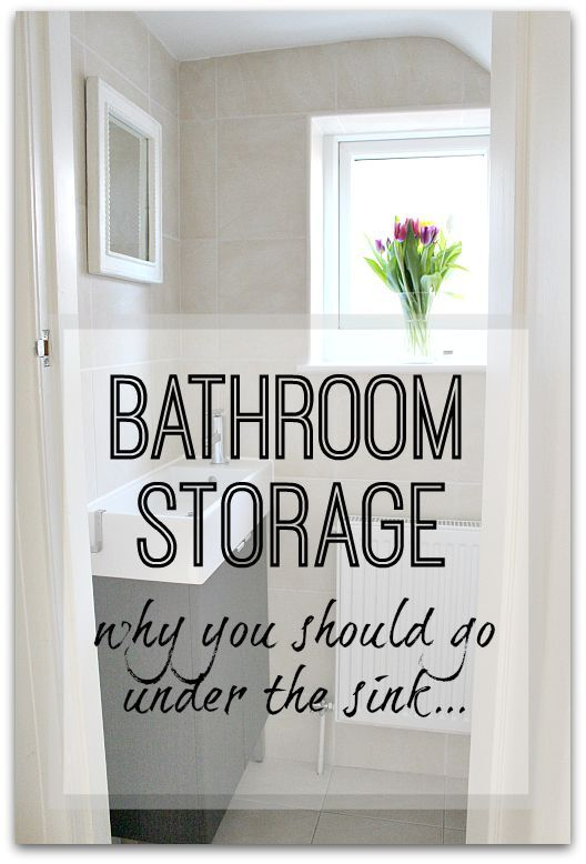 Why adding in storage to your bathroom is crucial - and why under the sink is the best place!
