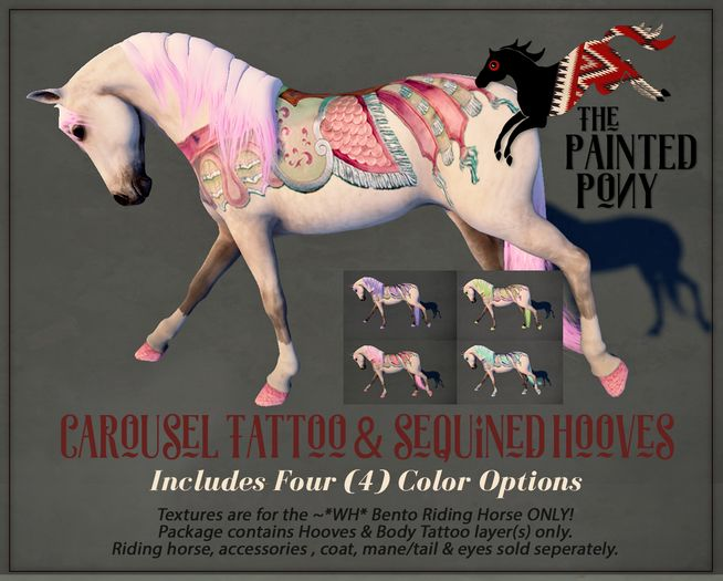 The Painted Pony ~ Carousel Tattoo & Sequined Hooves Pack for *WH* Riding horse