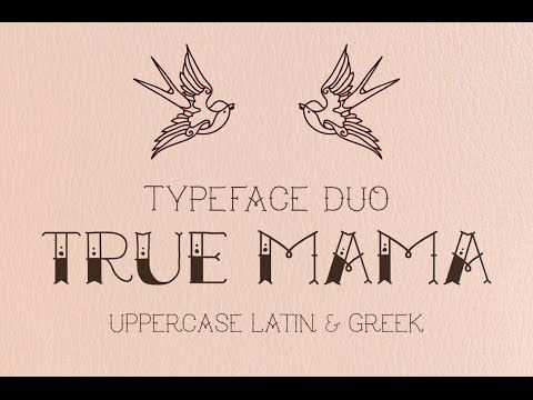 True Mama | Typeface Duo ~ Display Fonts on Creative Market