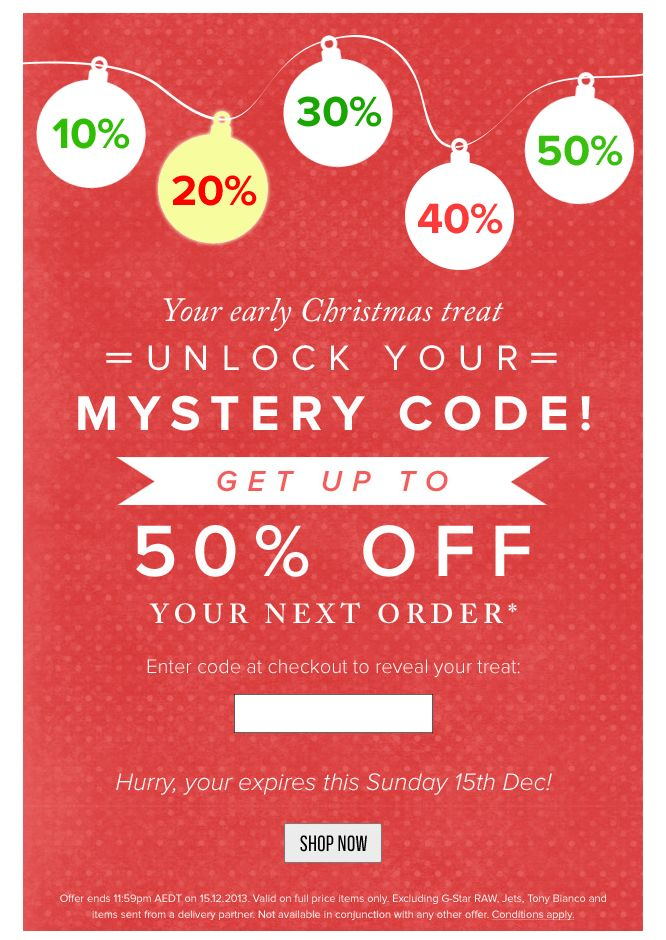 mystery discount. mystery sale email. unlock your code. holiday email. simple email campaign design.