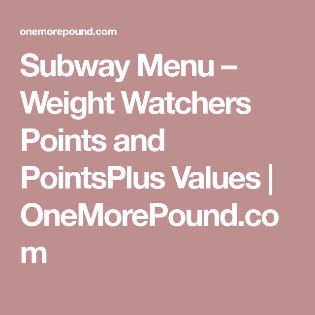 Subway Menu – Weight Watchers Points and PointsPlus Values | OneMorePound.com