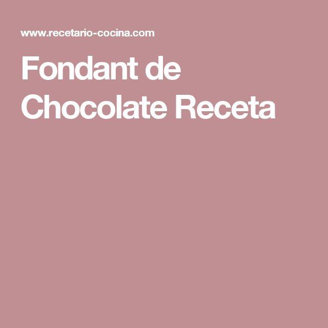 Fondant de Chocolate Receta
