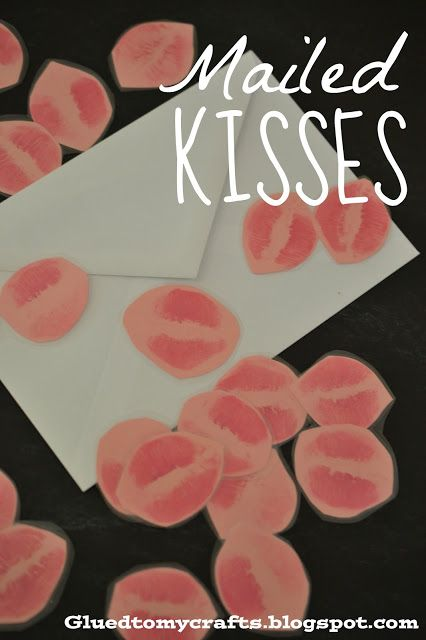 Mailed Kisses {Deployment Craft}. ha I always send him a kiss. I should do this! a entire package of kisses!