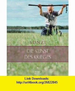 Die Kunst des Krieges. (9783426666456) Sunzi, James Clavell , ISBN-10: 3426666456  , ISBN-13: 978-3426666456 ,  , tutorials , pdf , ebook , torrent , downloads , rapidshare , filesonic , hotfile , megaupload , fileserve