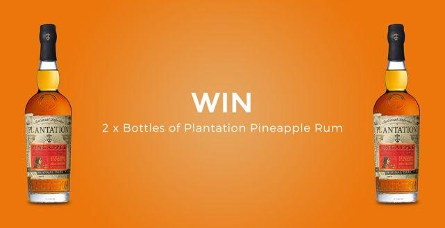 Win 2 x Bottles of Plantation Pineapple Rum