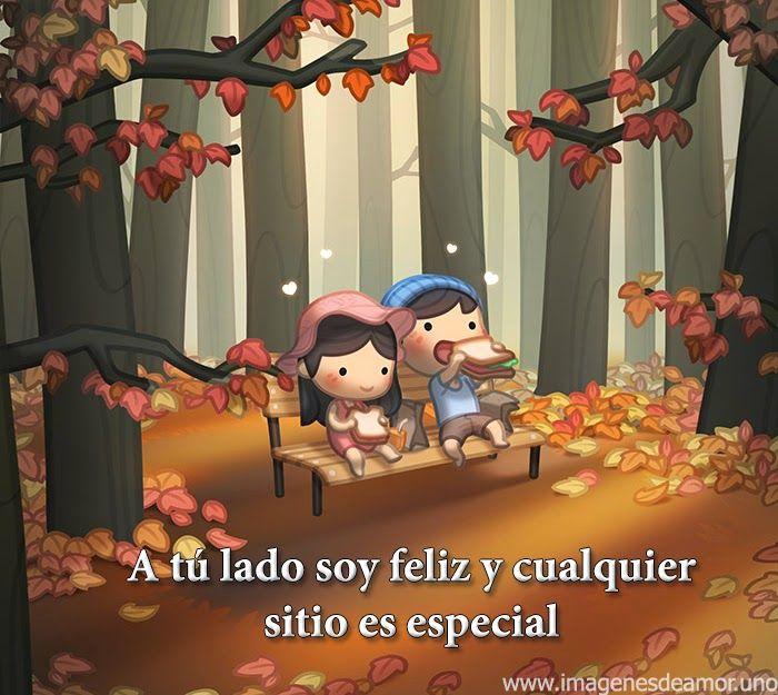 A tu lado soy feliz y cualquier sitio es especial
