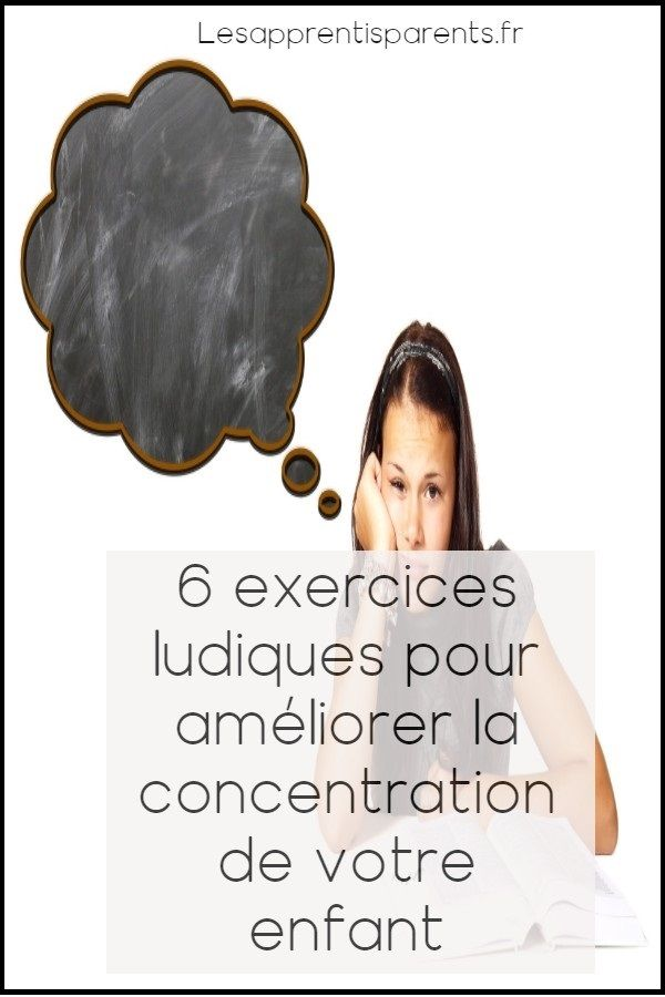 6 exercises to do at home to improve the concentration of your child – Lesapprentisparents