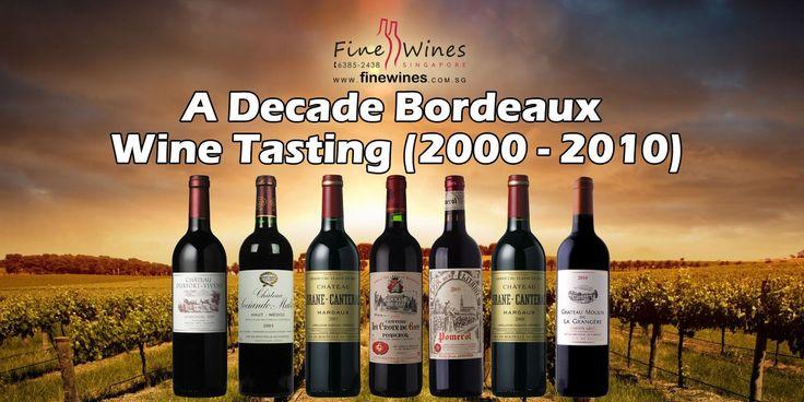 A Decade Bordeaux Wine Tasting (2000 - 2010) 24 September 2016  Join us for a decade Bordeaux tasting event featuring 7 of Bordeaux's finest wines: Durfort Vivens 2000 (Margaux) Sociando Mallet 2001 (Haut-Médoc) Brane Cantenac 2003 (Margaux) La Croix de Gay 2004 (Pomerol) Clos des Litanies 2005 (Pomerol) Brane Cantenac 2008 (Margaux) Moulin de Grangere Grand Cru 2010 (Saint Emilion)