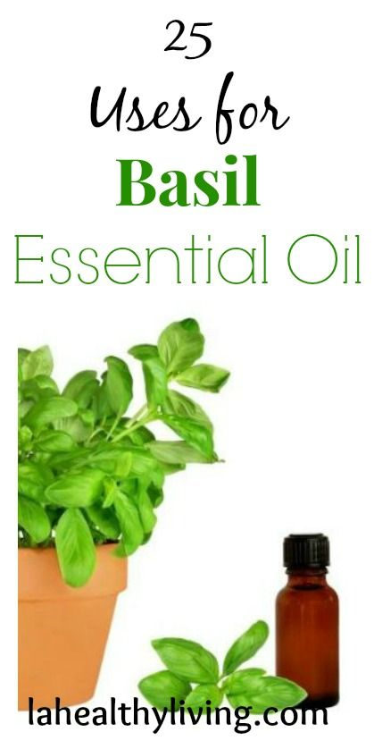 25 Uses for Basil Essential Oil