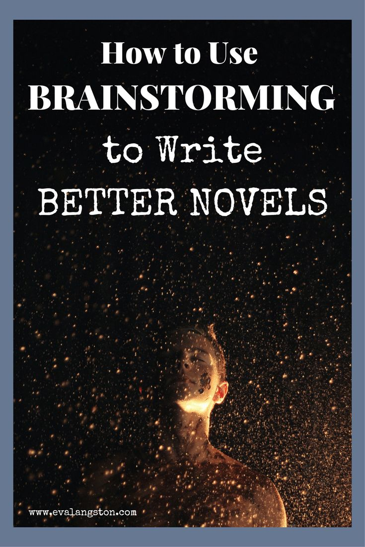 How to Write Better Novels with One Key Step: Brainstorming | amwriting | writingtips |writerslife | writerproblems | writingprompt | writing | writer | writingcommunity | nanowrimo