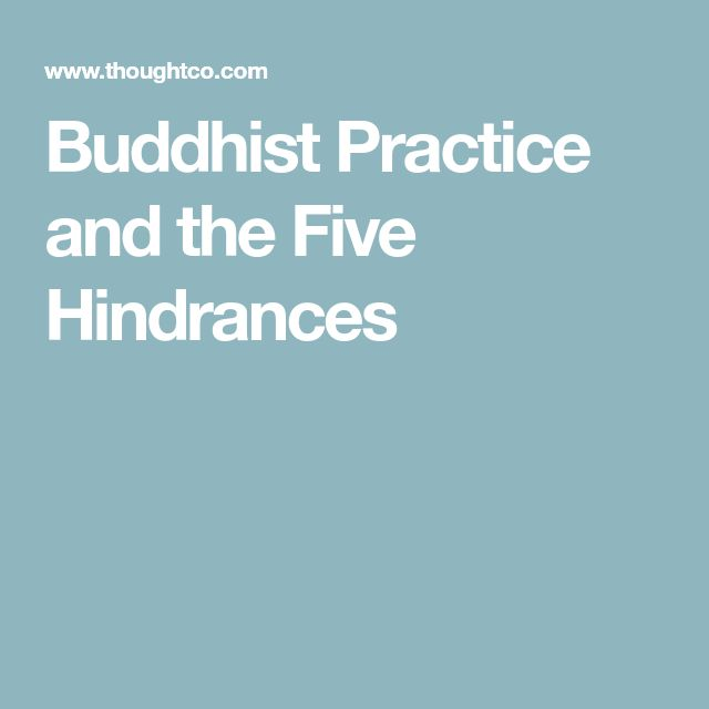 Buddhist Practice and the Five Hindrances