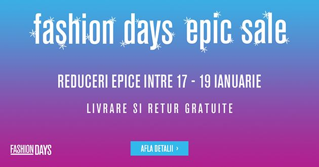 Reduceri haine 2017. Fashion Days Epic Sale