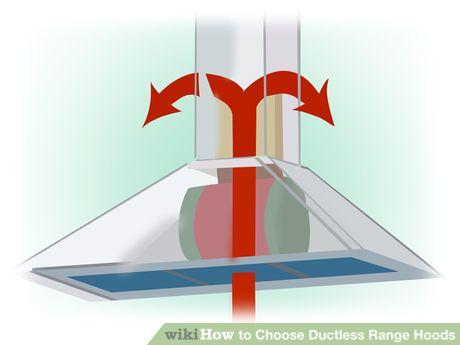 Image titled Choose Ductless Range Hoods Step 4