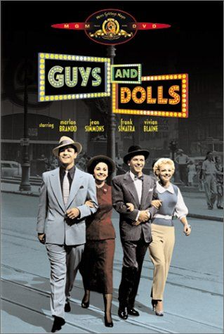 Guy and Dolls.