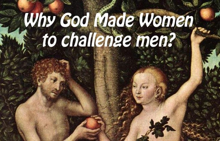 Did God Made Women To Challenge Men? #blog