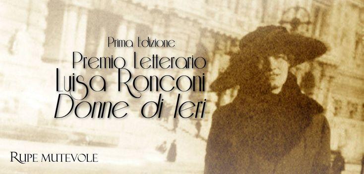 """Prima edizione del """"Premio Letterario Donne di ieri - Luisa Ronconi"""" – scade il 10 settembre 2015"""