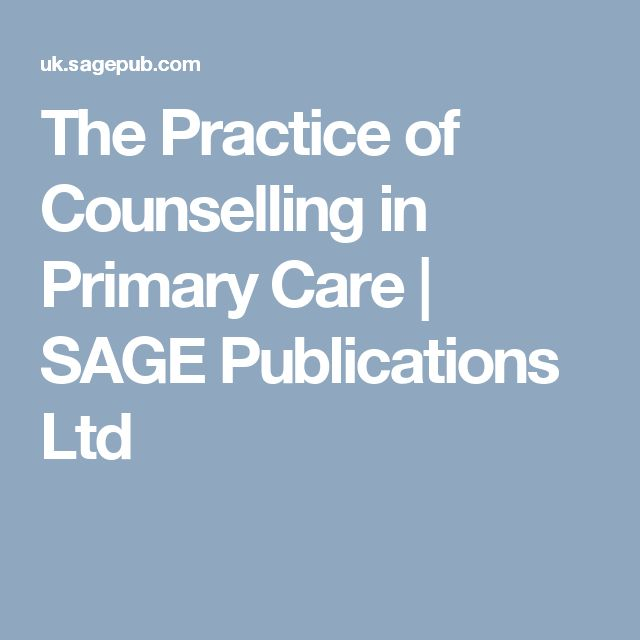 The Practice of Counselling in Primary Care | SAGE Publications Ltd