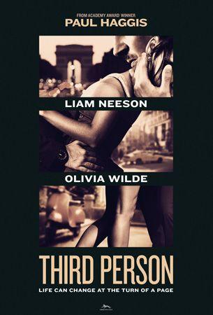 Third Person , starring Olivia Wilde, James Franco, Mila Kunis, Liam Neeson. Three interlocking love stories involving three couples in three cities: Rome, Paris, and New York. #Drama #Romance