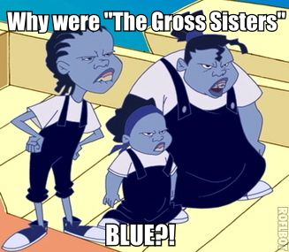Why were they blue?!