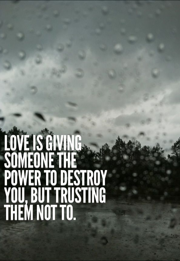 Quotes About Destroying Someone S Life: 17 Best I Trust You Quotes On Pinterest