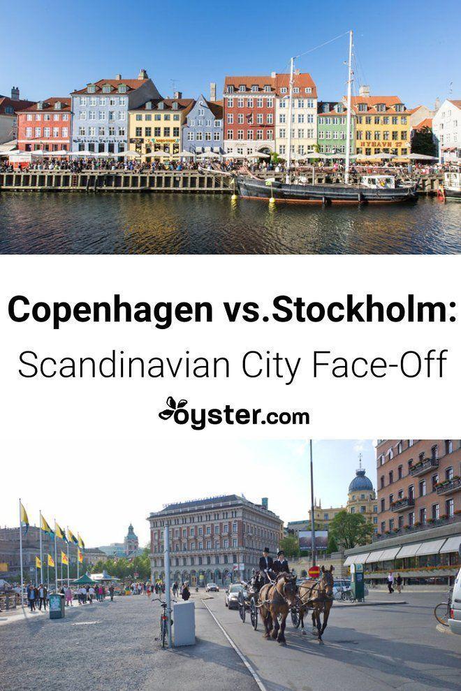 Copenhagen Vs Stockholm Which Scandinavian City Should You Choose Oyster Com Best Vacations Europe Destinations City