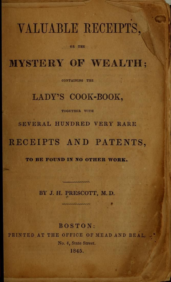 Valuable receipts; or, The mystery of wealth ; ...